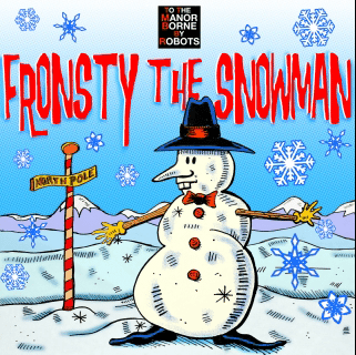 Episode 6 – Fronsty The Snowman