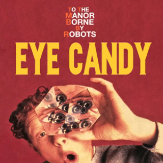 Episode 7 – Eye Candy