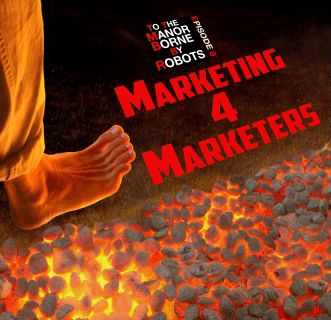 Episode 8 – Marketing 4 Marketers